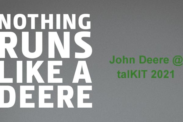 John Deere @ TalKIT 2021Teil1
